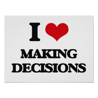 Amo el tomar de decisiones póster