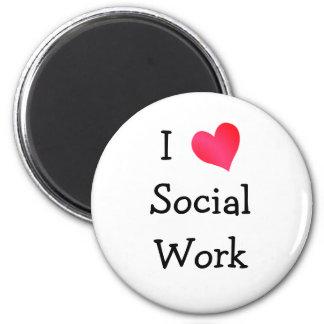 Amo el trabajo social imán redondo 5 cm