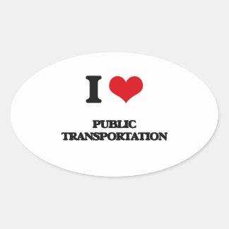 Amo el transporte público pegatina oval