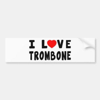 Amo el Trombone Pegatina De Parachoque