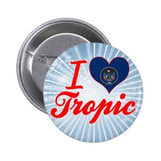 Amo el trópico, Utah Pin