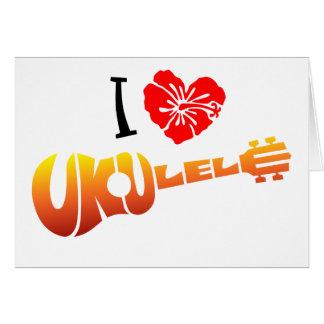 Amo el Ukulele Tarjeta De Felicitación