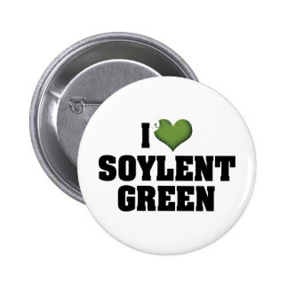 Amo el verde de Soylent Pin Redondo De 2 Pulgadas