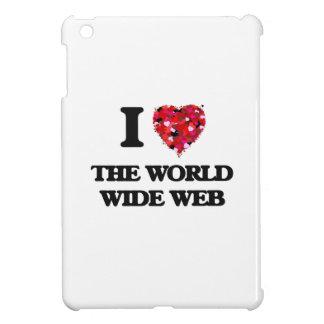 Amo el World Wide Web