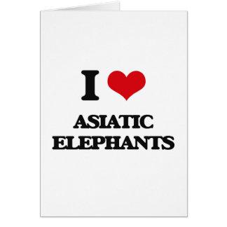 Amo elefantes asiáticos tarjeta de felicitación