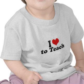 Amo enseñar camisetas
