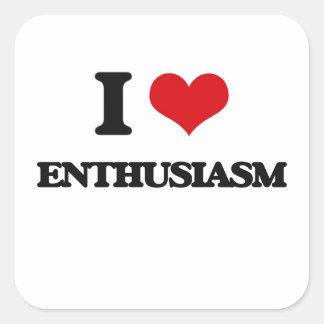 Amo entusiasmo calcomanía cuadrada