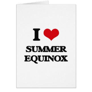 Amo equinoccio del verano tarjeta de felicitación