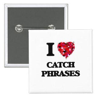 Amo esloganes pin cuadrada 5 cm