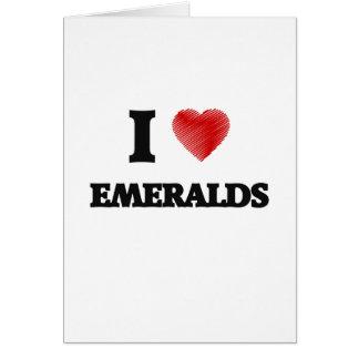 Amo esmeraldas tarjeta de felicitación