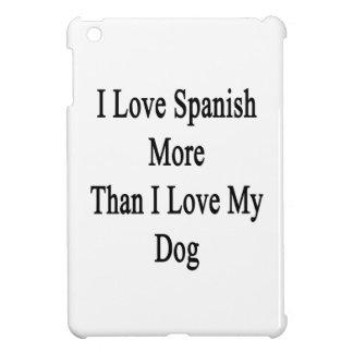 Amo español más que amor de I mi perro
