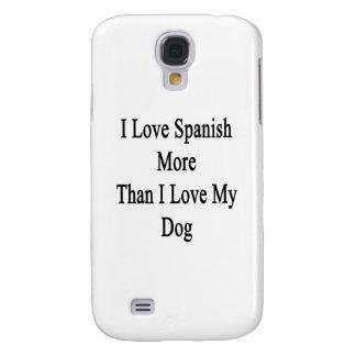Amo español más que amor de I mi perro Funda Para Galaxy S4