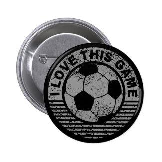 Amo este juego - grunge del fútbol/del fútbol pin redondo 5 cm