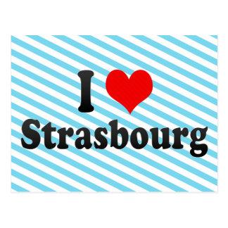 Amo Estrasburgo, Francia Tarjeta Postal