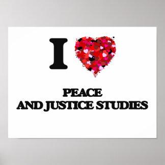 Amo estudios de la paz y de la justicia póster