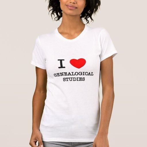 Amo estudios genealógicos camisetas