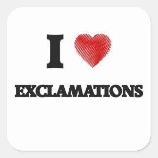Amo EXCLAMACIONES Pegatina Cuadrada