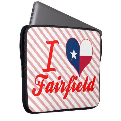 Amo Fairfield, Tejas Fundas Ordendadores