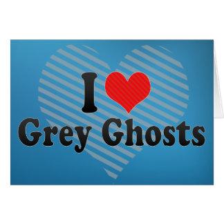 Amo fantasmas grises tarjeton