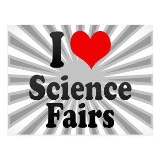 Amo ferias de ciencia tarjeta postal
