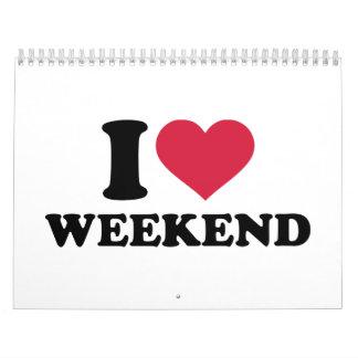 Amo fin de semana calendarios de pared