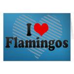 Amo flamencos felicitaciones