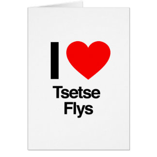amo flys del tsetse tarjeta de felicitación