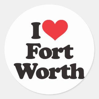 Amo Fort Worth Pegatina Redonda