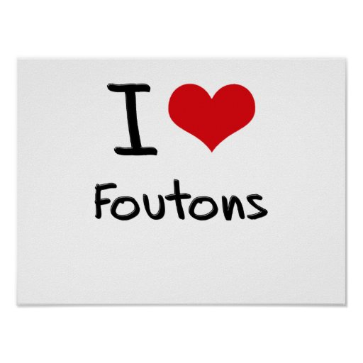 Amo Foutons Posters