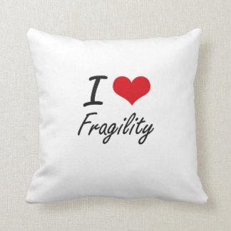 Amo fragilidad almohada