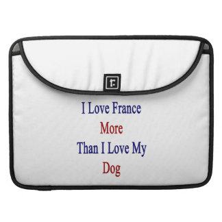 Amo Francia más que amor de I mi perro Funda Macbook Pro