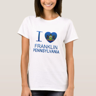 Amo Franklin, PA Playera