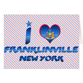 Amo Franklinville, Nueva York Tarjeta De Felicitación