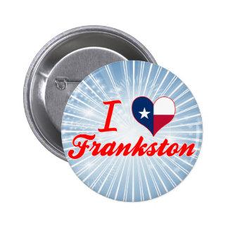 Amo Frankston, Tejas Pin