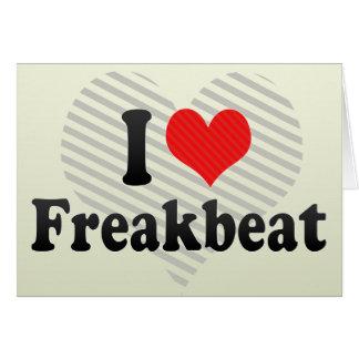 Amo Freakbeat Tarjeta De Felicitación
