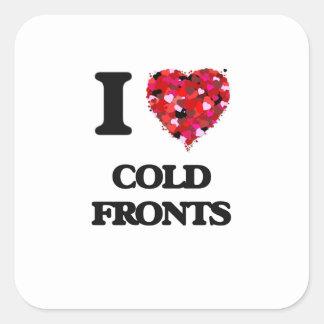Amo frentes fríos pegatina cuadrada