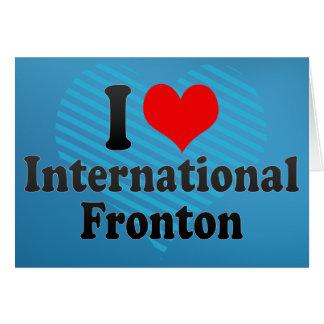 Amo Fronton internacional Tarjeta