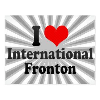 Amo Fronton internacional Tarjeta Postal