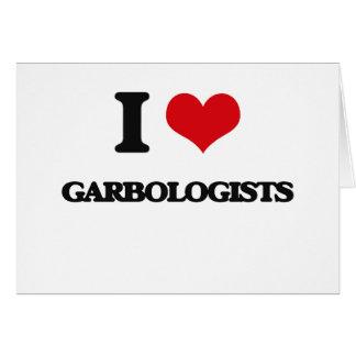 Amo Garbologists Tarjeta De Felicitación