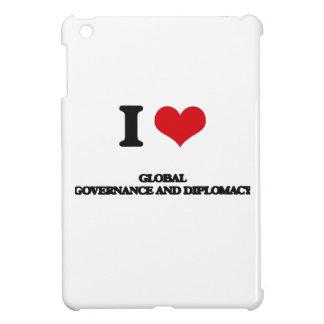 Amo gobierno y la diplomacia globales