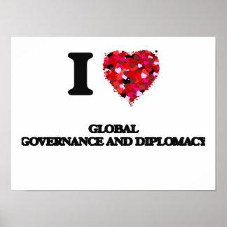 Amo gobierno y la diplomacia globales póster