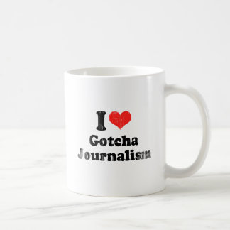 AMO GOTCHA JOURNALISM.png Taza De Café
