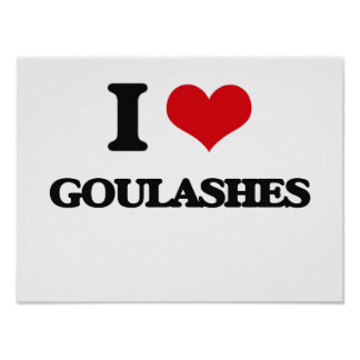 Amo Goulashes Posters
