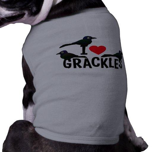 Amo Grackles Camisas De Perritos
