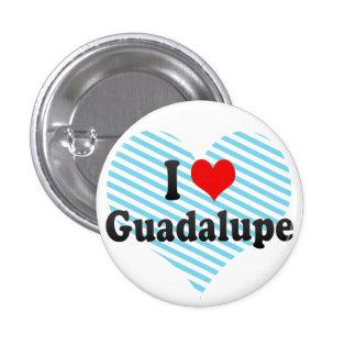 Amo Guadalupe, México Pin Redondo De 1 Pulgada