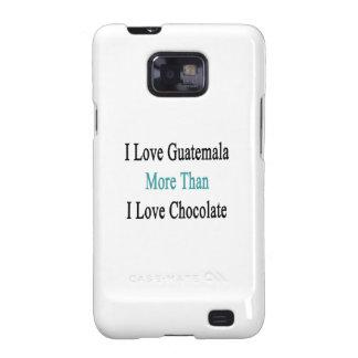 Amo Guatemala más que el chocolate del amor de I Galaxy S2 Carcasas