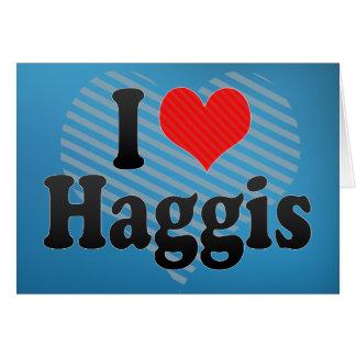 Amo Haggis Tarjeta De Felicitación