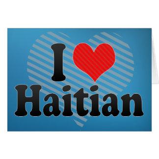Amo haitiano tarjeta de felicitación