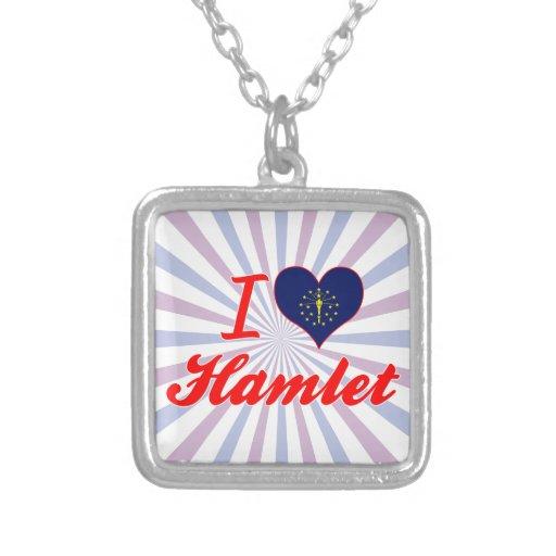 Amo Hamlet, Indiana Grimpolas Personalizadas