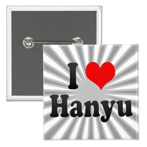 Amo Hanyu, Japón Pin Cuadrado